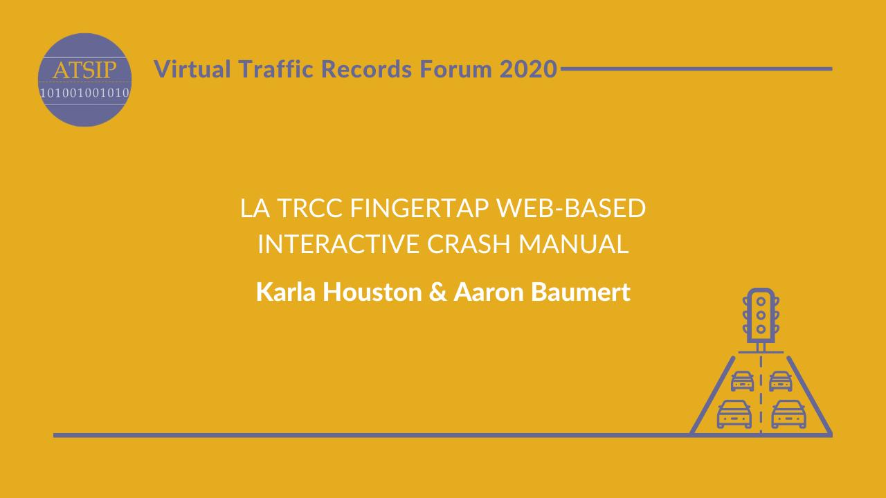 LA TRCC Fingertap, Web-Based Interactive Crash Manual