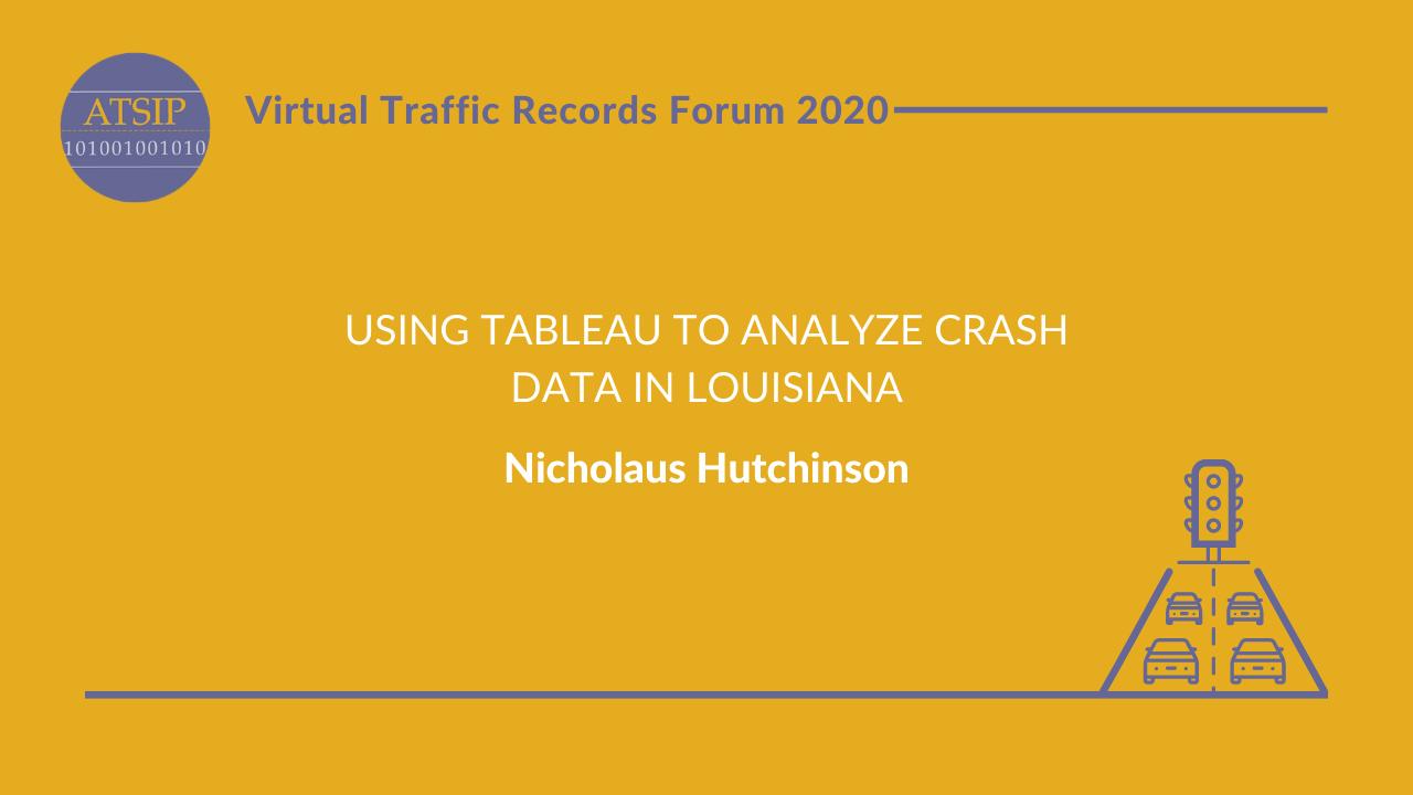Using Tableau to Analyze Crash Data in Louisiana