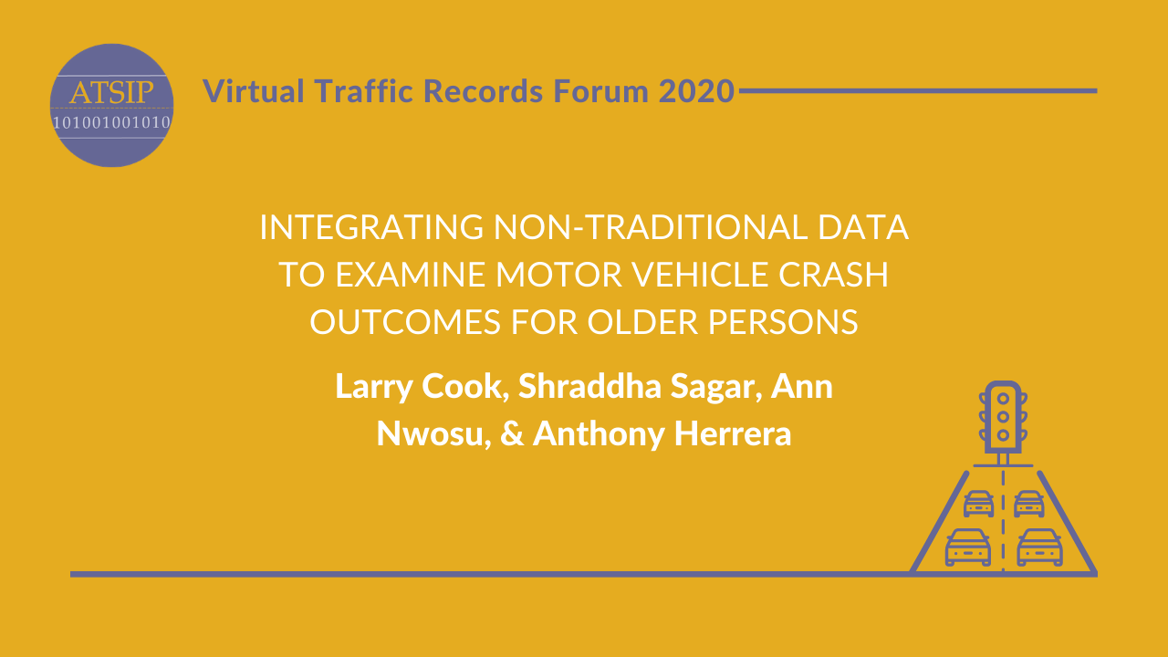 Integrating Non-Traditional Data to Examine Motor Vehicle Crash Outcomes for Older Persons