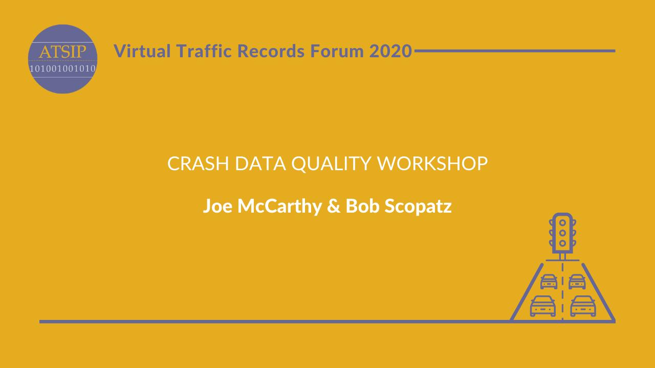Crash Data Quality Workshop