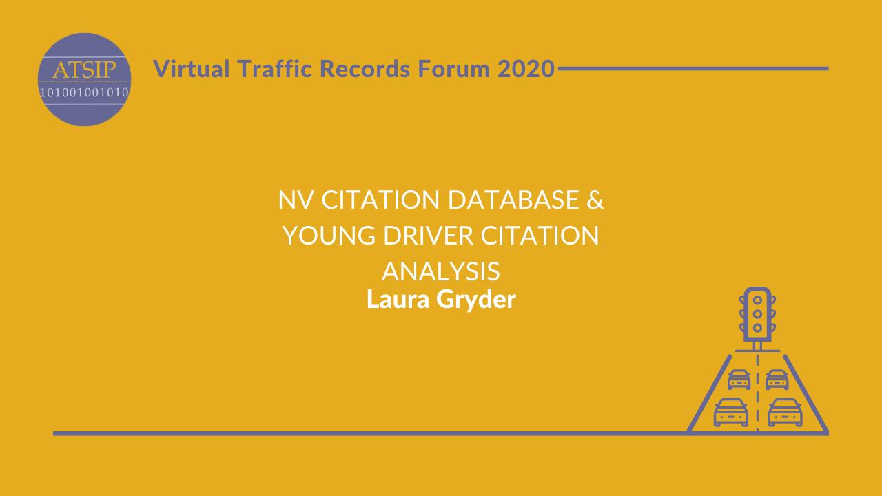 NV Citation Database & Young Driver Citation Analysis