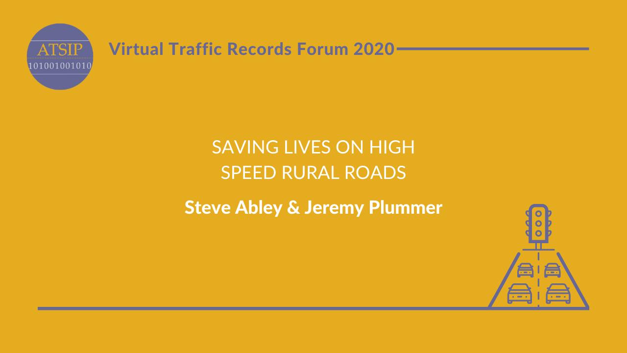 Saving Lives on High Speed Rural Roads