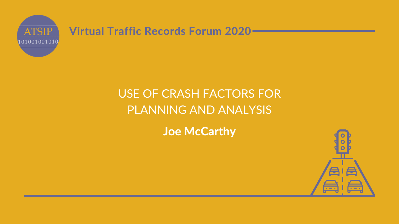 Use of Crash Factors for Planning and Analysis