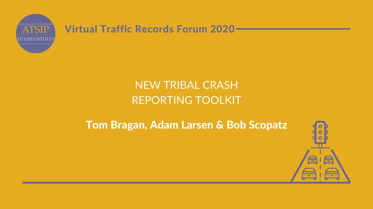 New Tribal Crash Reporting Toolkit