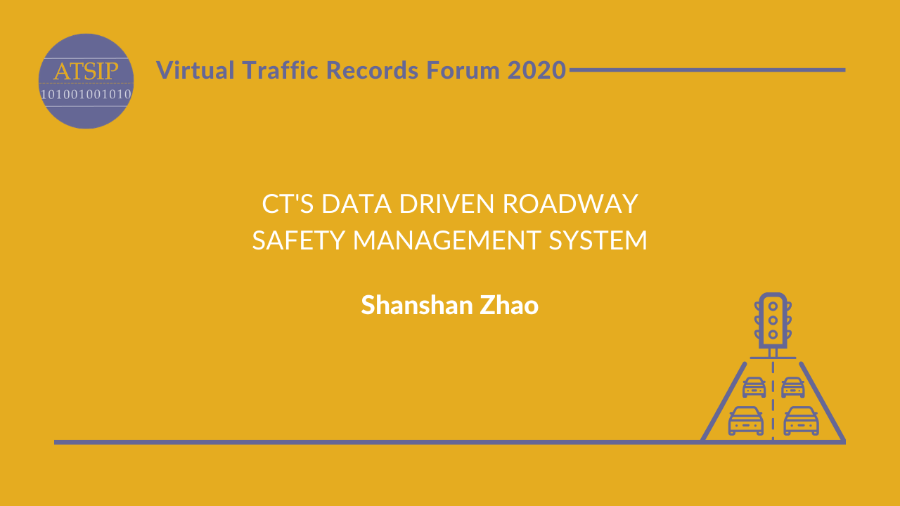 CT's Data Driven Roadway Safety Management System