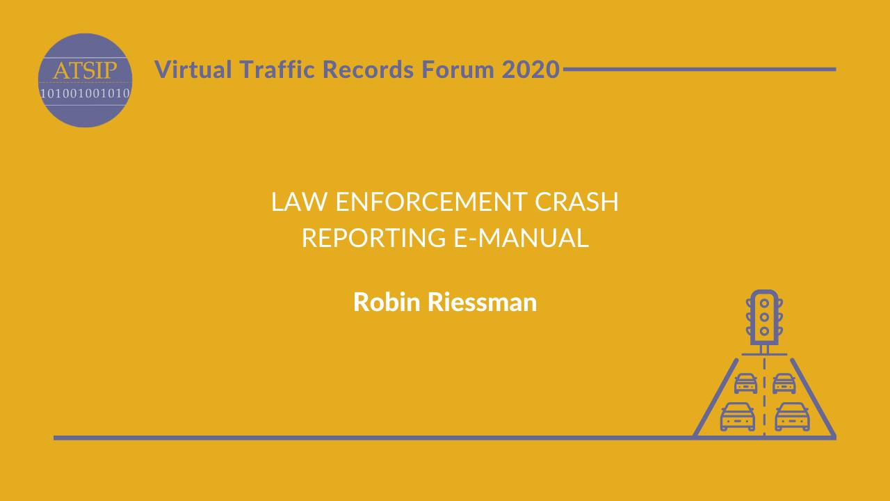 Law Enforcement Crash Reporting E-Manual
