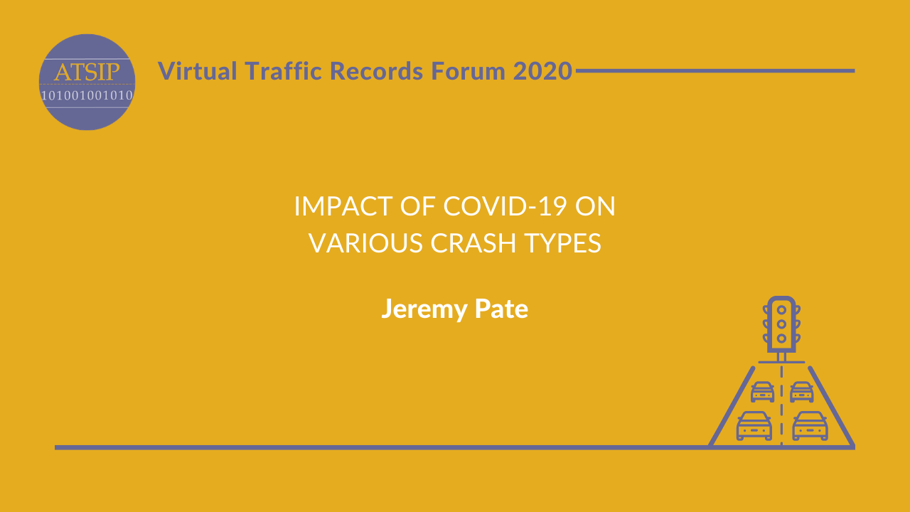 Impact of COVID-19 on Various Crash Types