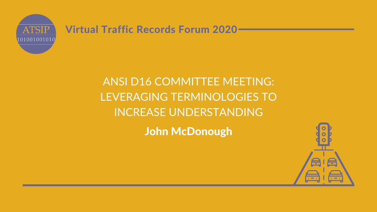 ANSI D16 Committee Meeting: Leveraging Terminologies to Increase Understanding