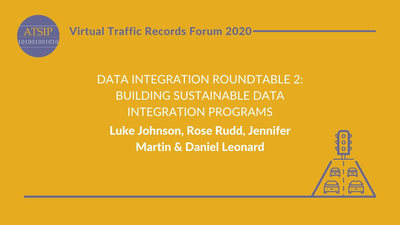 Data Integration Roundtable 2: Building Sustainable Data Integration Programs